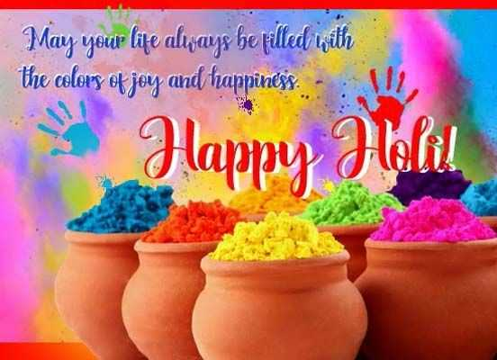 2021 Happy Holi Quotes in English Language for Friends and Family - 2021 Happy Holi Quotes in English Language for Friends and Family